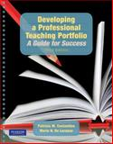 Developing a Professional Teaching Portfolio : A Guide for Success, Costantino, Patricia M. and De Lorenzo, Marie N., 0205608574