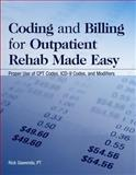 Coding and Billing for Outpatient Rehab Made Easy, Rick Gawenda, 1578398576