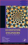 Ecosystem Engineers : Plants to Protists, , 0123738571