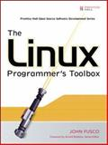 The Linux Programmer's Toolbox, Fusco, John, 0132198576
