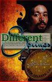 Different Springs, L. Coleman, 0615868576