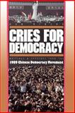 Cries for Democracy - Writings and Speeches from the Chinese Democracy Movement, Minzhu, Han, 0691008574