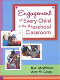 Engagement of Every Child in the Preschool Classroom, Casey, Amy/M and McWilliam, Robin/A, 1557668574