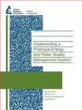 Implementing a Prototype Energy and Water Quality Management System : Project 90948f, Jentgen, L. and Conrad, S., 1843398575