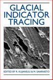 Glacial Indicator Tracing, , 906191857X