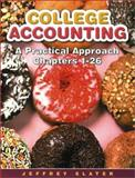 College Accounting : A Practical Approach 1-8 with Study Guide, Working Papers and Envelope Package, Slater, Jeffrey, 013102857X