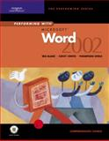 Performing with Microsoft Word 2002 : Comprehensive Course, Blanc, Iris and Vento, Cathy, 0619058579