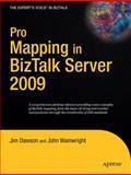 Pro Mapping in BizTalk Server 2009, Dawson, Jim and Wainwright, John, 1430218576