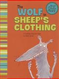 The Wolf in Sheep's Clothing, Mark White, 1479518573