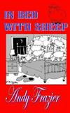 In Bed with Sheep, Andy Frazier, 1481188577