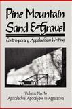 Pine Mountain Sand and Gravel, No. 16, Apocalachi, , 1936138573