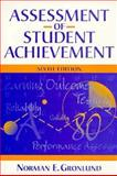 Assessment of Student Achievement, Gronlund, Norman Edward, 0205268587