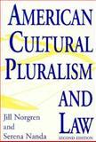 American Cultural Pluralism and Law, Jill Norgren and Serena Nanda, 0275948587