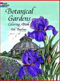 Botanical Gardens Coloring Book, Dot Barlowe, 0486298582