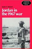 Jordan in the 1967 War, Mutawi, Samir A., 0521528585