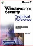 Microsoft Windows 2000 Security Technical Reference, Hayday, John and Internet Security Systems Inc., Staff, 073560858X