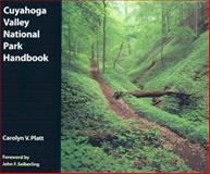 Cuyahoga Valley National Park Handbook, Carolyn V. Platt, 0873388585