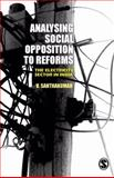 Analysing Social Opposition to Reforms : The Electricity Sector in India, Santhakumar, V., 8178298589
