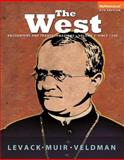 The West : Encounters and Transformations - Since 1550, Levack, Brian and Muir, Edward, 0205948588
