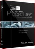 How to Perform Core Clinical Procedures, Anne E. Stephenson and Matthew Stephenson, 0470658584