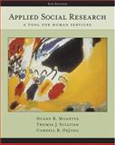 Applied Social Research : A Tool for Human Services, Monette, Duane R. and Sullivan, Thomas J., 0534628583