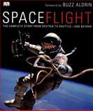 SpaceFlight, Giles Sparrow, 075662858X