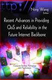 Recent Advances in Providing QoS and Reliability in the Future Internet Backbone, , 1617618586