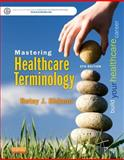 Mastering Healthcare Terminology 5th Edition