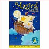 Magical Stories for Six Year Olds, Helen Paiba, 0330368583
