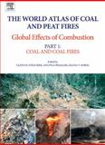 Coal and Peat Fires Vol. 1 : A Global Perspective - Coal - Geology and Combustion, , 044452858X