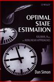 Optimal State Estimation : Kalman, H Infinity, and Nonlinear Approaches, Simon, Dan, 0471708585