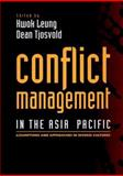 Conflict Management in the Asia Pacific : Assumptions and Approaches in Diverse Cultures, , 0471248584