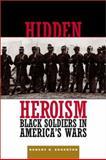 Hidden Heroism, Robert B. Edgerton, 0813338581