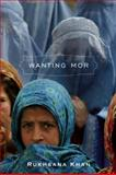 Wanting Mor, Rukhsana Khan, 0888998589