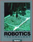 Robotics Technology, Spiteri, Charles J., 0030208580
