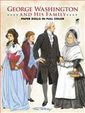 George Washington and His Family, Tom Tierney, 0486258580