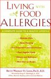 Living with Food Allergies, Wedman-St. Louis, Betty, 0809228580