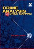 Crime Analysis with Crime Mapping, Santos, Rachel L. Boba, 1412968585