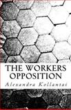 The Workers Opposition, Alexandra Kollantai, 1467968587