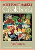 West Point Market Cookbook, Vernon, Russ, 1931968586