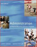 Administration of Physical Education and Sport Programs with PowerWeb Bind-in Passcard, Horine, Lawrence E. and Stotlar, David K., 0072878584