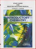 Study Guide and Selected Solutions Manual for Introductory Chemistry : Concepts and Critical Thinking, Corwin, Charles H., 0321808584