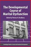 The Developmental Course of Marital Dysfunction, , 0521028582