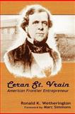 Ceran St. Vrain, Ronald K. Wetherington, 0865348588