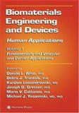 Biomaterials Engineering and Devices - Human Applications : Fundamentals and Vascular and Carrier Applications, , 0896038580