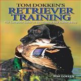 Retriever Training, Tom Dokken, 089689858X