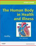 Study Guide for the Human Body in Health and Illness, Herlihy, Barbara, 1437708587