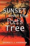 Sunset under the Poet's Tree, George S. J. Anderson, 1493148583