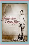 Freebooters and Smugglers, Ernest Obadele-Starks, 1557288585