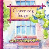 Clarence's House : Clarence the Dragon Set 2, Dufresne, Michele, 1584538589